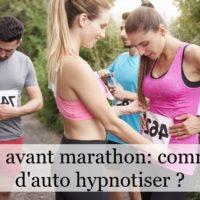 Peur avant un marathon : comment s'auto-hypnotiser ?