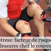 Le stress : facteur de risque de blessures chez le coureur